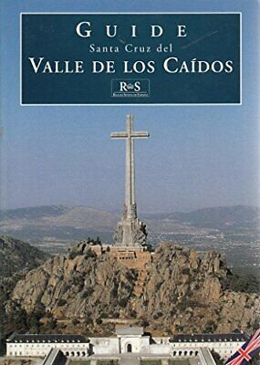 Guide Santa Cruz del Valle De Los Caidos by Jose Luis Sancho Book The Cheap Fast