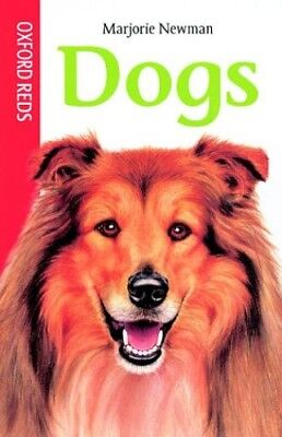 Dogs (Oxford Reds) by Newman, Marjorie Hardback Book The Cheap Fast Free Post