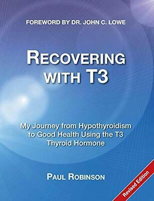 Recovering with T3 by Robinson, Paul Book The Cheap Fast Free Post