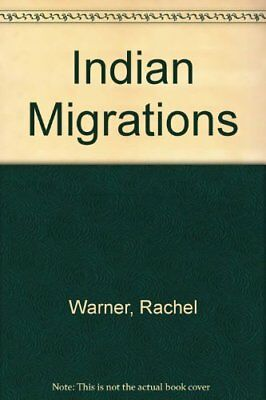Indians (Migrations) by Rachel Hardback Book The Cheap Fast Free Post