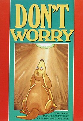 GR - DON'T WORRY (62165): Creative Solutions (Literac... by Cartwright Paperback