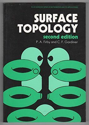 Surface Topology (Mathematics and its Applications) by Gardiner, C.F. Paperback