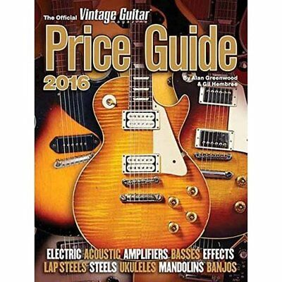 The Official Vintage Guitar Magazine Price Guide 2016 G