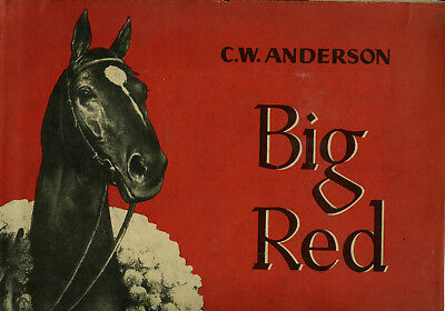 Big Red --  C.w. Anderson -- First Book About Man O' War -- 1943 --1St In D.j.