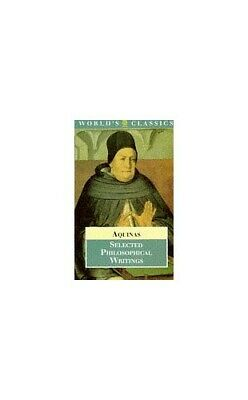 Selected Philosophical Writings (World's Cl... by Aquinas, Saint Thoma Paperback