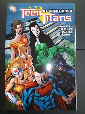 Teen Titans Vol 4 The Future Is Now DC