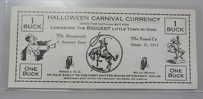 Rare 1912 $1 Buck Halloween Carnival Currency Uncirculated Lewisburg Ohio
