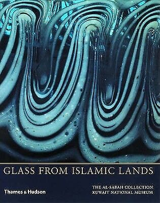 NEW Glass from Islamic Lands: the al-Sabah Collection
