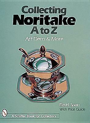 NEW Collecting Noritake, A to Z : Art Deco & More