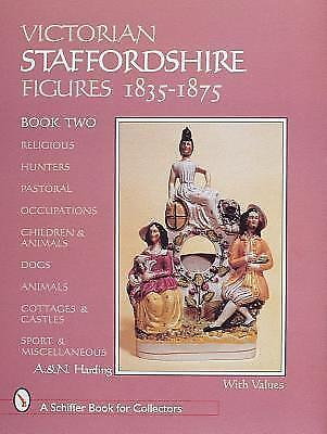 NEW Victorian Staffordshire Figures 1835-1875, Book Two : Religous, Hunters, Pa
