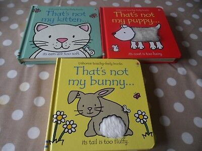 Usborne X 3 Touchy Feely That's Not My Kitten, Puppy And Bunny Books