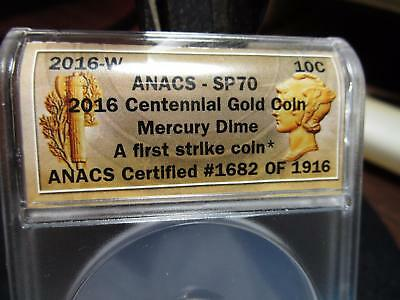 2016 - Centennial Mercury Gold Dime  - First Strike - Anacs-SP-70