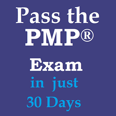 Passing Your PMP - Get PMP Certified in Just 30 Days - Study Plan - PMBOK 6th Ed