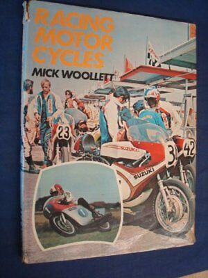 Racing Motor Cycles by Woollett, Mick Book The Cheap Fast Free Post