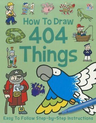 How to Draw 404 Things (Creative, Art Activity Books) Book The Cheap Fast Free