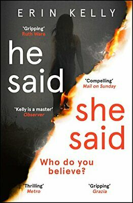 He Said/She Said: the must-read bestselling suspense novel of ... by Kelly, Erin