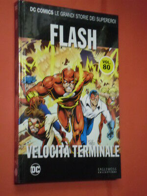DC COMICS- GRANDI STORIE SUPEREROI- N°80- flash- SIGILLATO- EAGLEMOSS