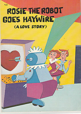 1987 Rosie The Robot Goes Haywire (A Love Story)  18 Page  Soft Cover Book