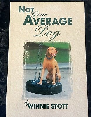 Not Your Average Dog ~  A Life With  Vizslas By  Winnie Stott ~ Dog Book
