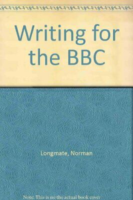 Writing for the BBC by Longmate, Norman Paperback Book The Cheap Fast Free Post