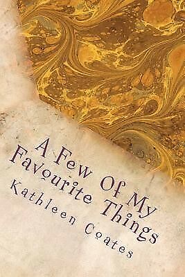 A Few of My Favourite Things by Coates, Kathleen -Paperback