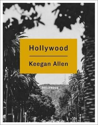 Hollywood: Photos and Stories from Foreverland by Keegan Allen (English) Hardcov