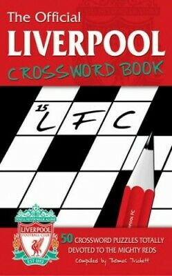 The Liverpool FC Crossword Book by Trickett, Thomas Paperback Book The Cheap