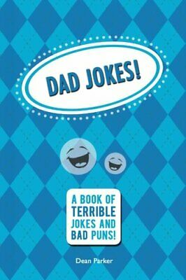 Dad Jokes: A Book of Terrible Jokes and Bad Puns! by Parker, Dean Book The Cheap