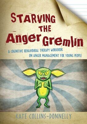 Starving the Anger Gremlin (Gremlin and Thief CBT Wor... by Kate Collins-Donnell