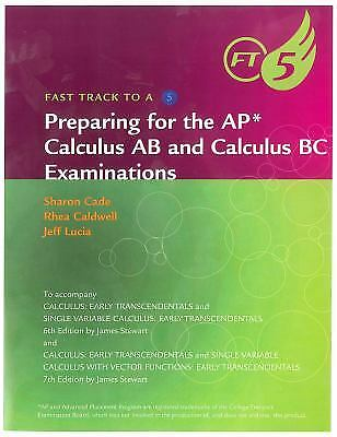 Preparing for the ap calculus ab and calculus bc examinations preparing for the ap calculus ab and calculus bc examinations by james stewart fandeluxe Image collections