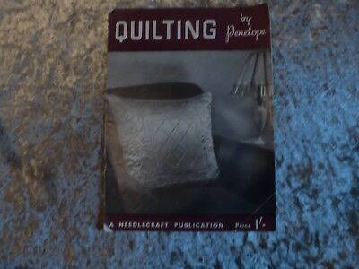 Quilting by Penelope A Needlecraft Publication 1952