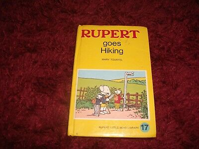 RUPERT BOOK Number 17 Rupert goes hiking by Mary TOURTEL