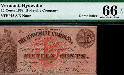 1862 HYDEVILLE Company, Vermont 15 Cents -- PMG 66 EPQ. RED Gem Uncirculated