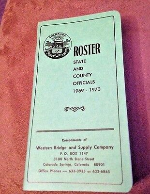 Colorado Roster State County Officials 1969 - 1970 Booklet - Free Shiping