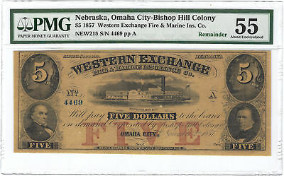$5 1857 Western Exchange Fire & Marine Omaha City, Nebraska PMG AU55 Remainder