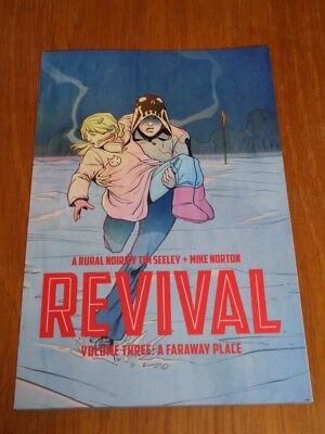 Revival A Faraway Place Volume 3 by Tim Seeley Image (Paperback)< 9781607068600