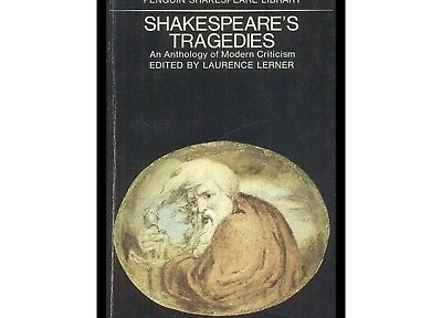 Shakespeare's Tragedies:An Anthology Of Modern Criticism By Penguin Books