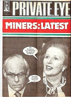 Private Eye Mag # 583  20 April 1984  Margaret Thatcher MP Miners Pit Strike NUM