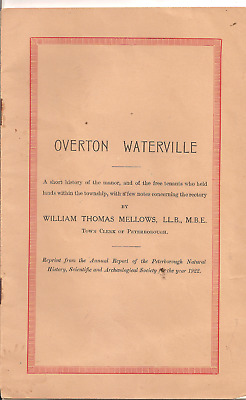 Overton Waterville {Orton Waterville,peterborough} A Short History,w.t.mellows