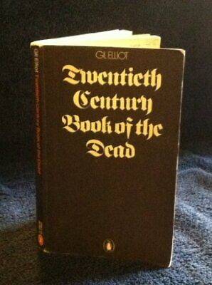 Twentieth Century Book of the Dead by Elliot, Gil Paperback Book The Cheap Fast
