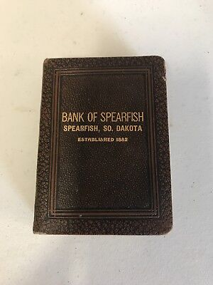 Bank Of Spearfish/ Spearfish, So Dakota Est 1882 LAST CHANCE OFFERING NO RE-LIST
