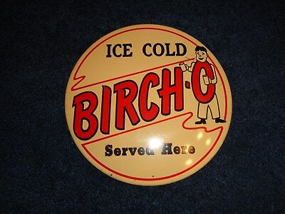 BIRCH-O BIRCH BEER - ice cold served here sign