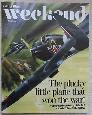 Special tribute to the Spitfire -  Daily Mail Weekend magazine – 13 January 2018
