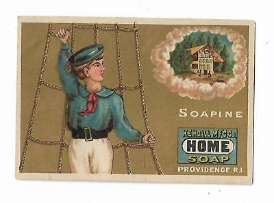 Old Trade Card SOAPINE Home Soap Kendall Mfg Providence RI Sailing Dreaming Home