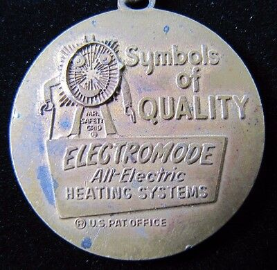 "Old ELECTROMODE ""All-Electric Heating Systems"" MR SAFETY GRID Medallion Fob"