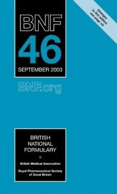 British National Formulary (BNF) 46: v. 46 Paperback Book The Cheap Fast Free