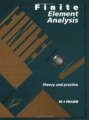 Finite Element Analysis: Theory and Practice by Fagan, Dr Mike Paperback Book