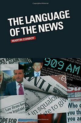 The Language of the News by Conboy, Martin Paperback Book The Cheap Fast Free