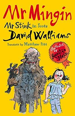 Mr Mingin: Mr Stink in Scots by David Walliams Book The Cheap Fast Free Post