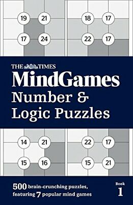 The Times Mind Games Number and Logic Puzzles Book 1:... by The Times Mind Games
